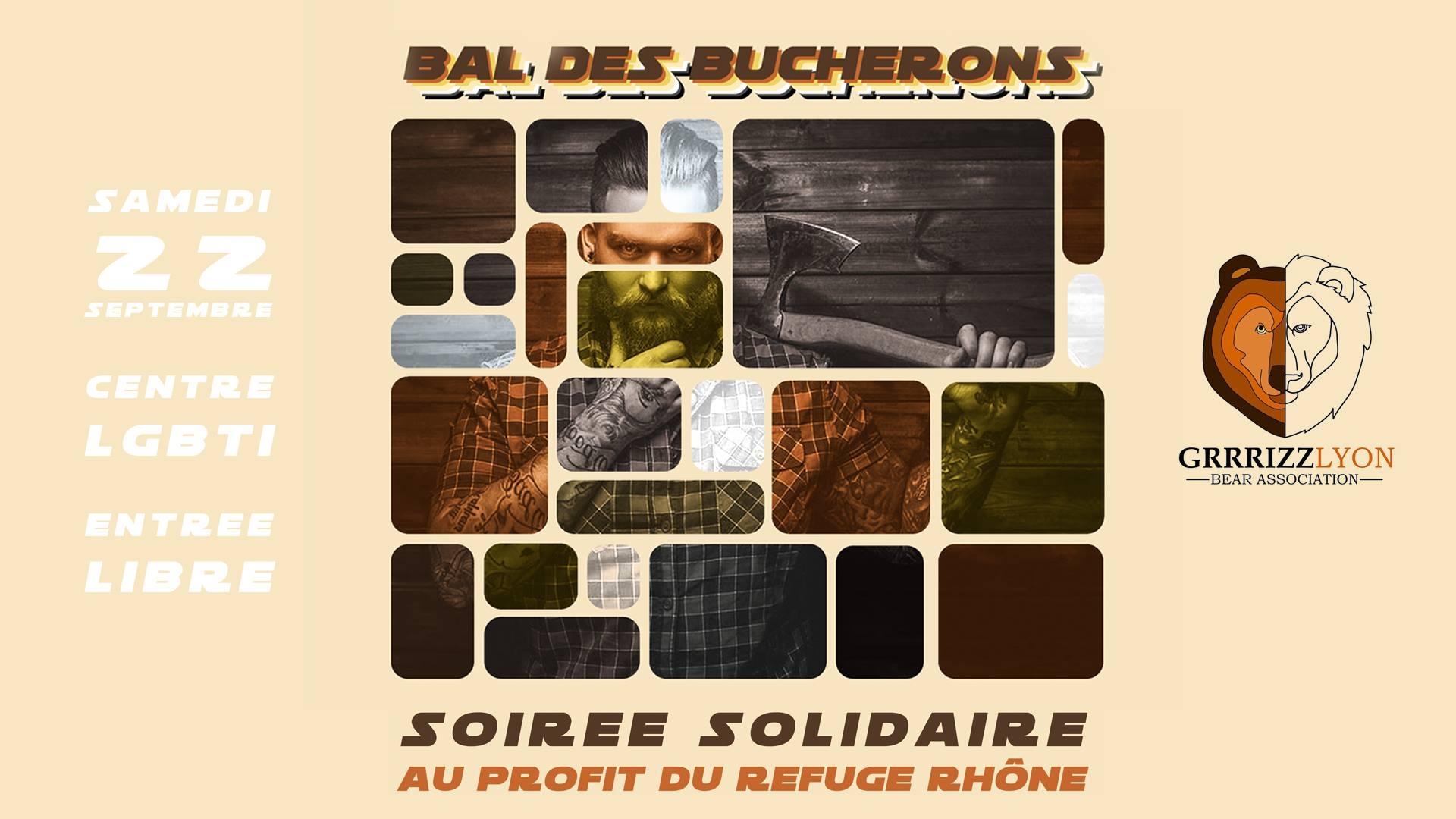 Bal Des Bûcherons Solidaires pour le Refuge, samedi 22 septembre, 22h Centre LGBTI