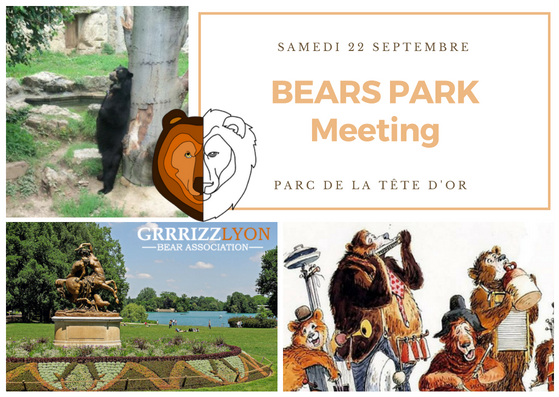 Bears Park Meeting Grrrizzlyon, samedi 22 septembre 14-18h, Parc de la Tête d'Or