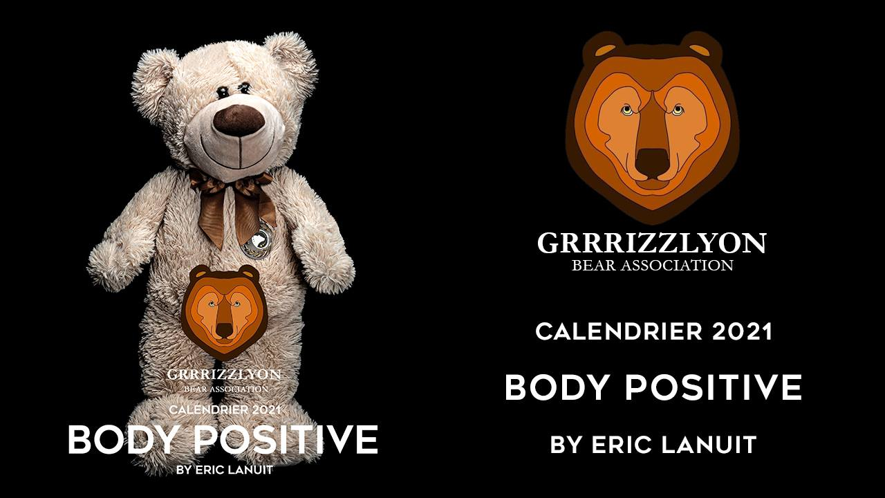 BODY POSITIVE Calendar 2021 by Eric Lanuit with GrrrizzLyon (online ordering)